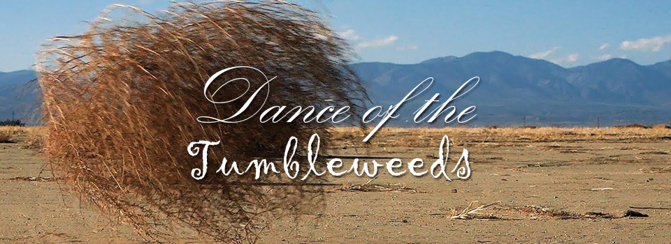 Dance-of-the-Tumbleweeds